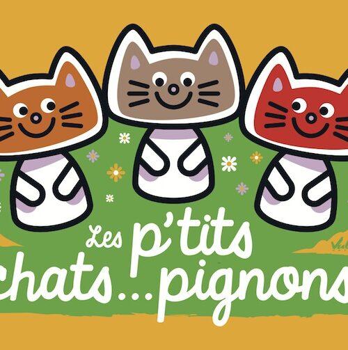 Carte postale Les P'tits Chats...Pignons
