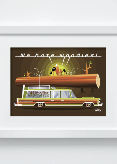 We Hate Woodies postcard with frame